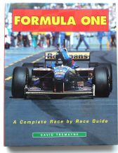 FORMULA ONE A COMPLETE RACE BY RACE GUIDE (Tremayne 1996)